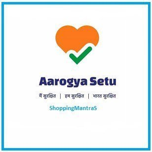 Aarogya Setu App Download Link & How to setup Details -shoppingmantras.com - images