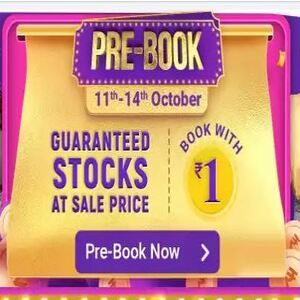 Flipkart Prebook Deals – Amazing Loot Deals Book By ₹1 Must Buy